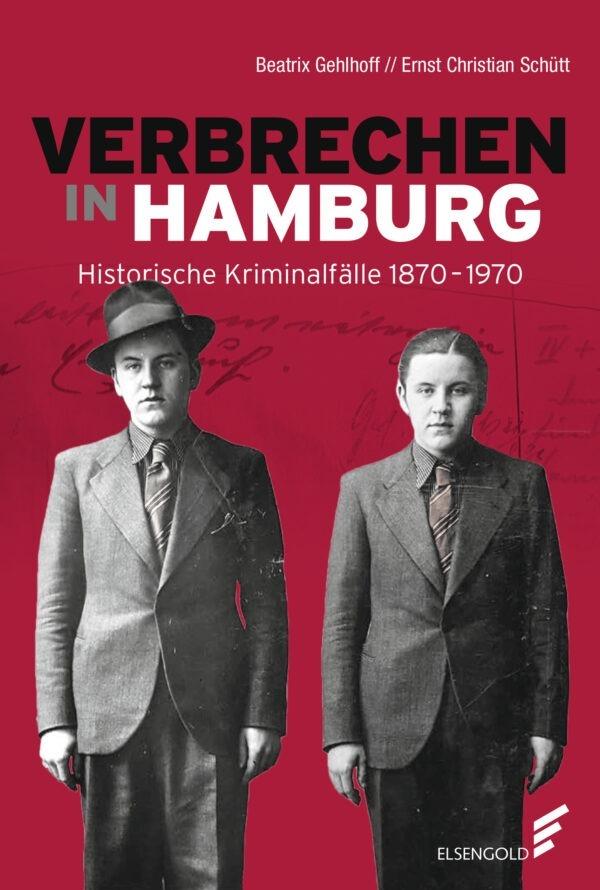 Verbrechen in Hamburg Geschichte