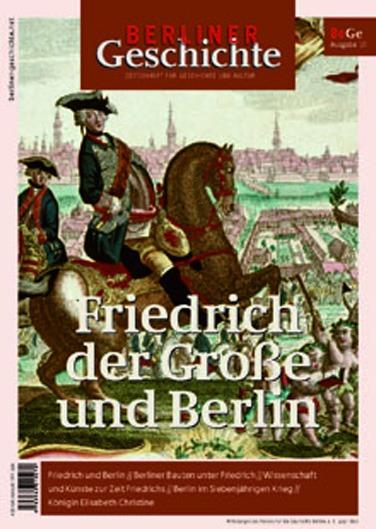 Friedrich der Große und Berlin
