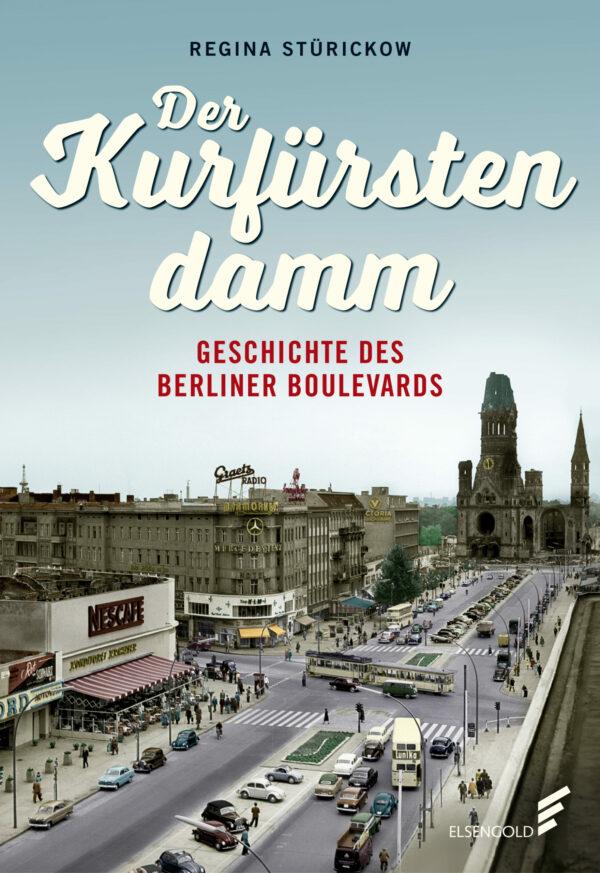 Sie sehen das Cover des Buches Der Kurfürstendamm.