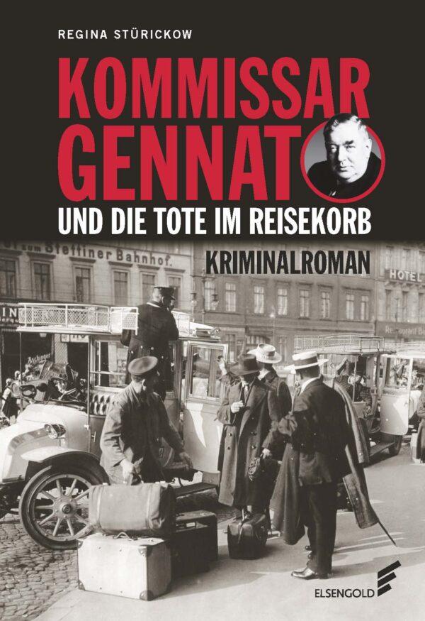 Gennat Tote im Reisekorb Krimi Berlin