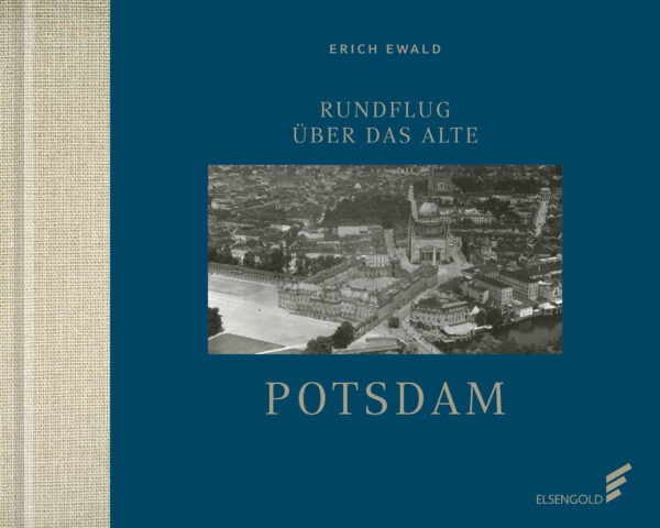 Rundlfug Potsdam Bildband Luftbilder Ewald