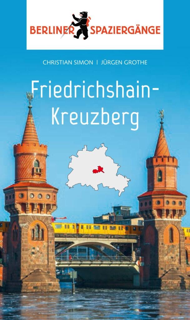 Spaziergänge_Friedrichshain_Kreuzberg