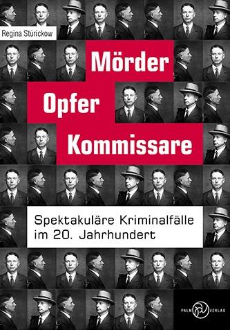 Mörder Opfer Kommissare echte Mordfälle