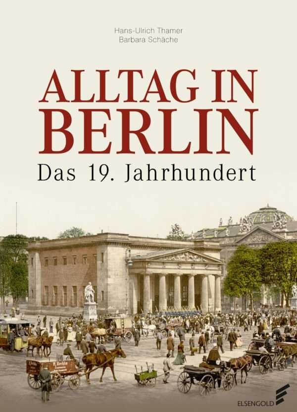 Alltag in Berlin 19. Jahrhundert