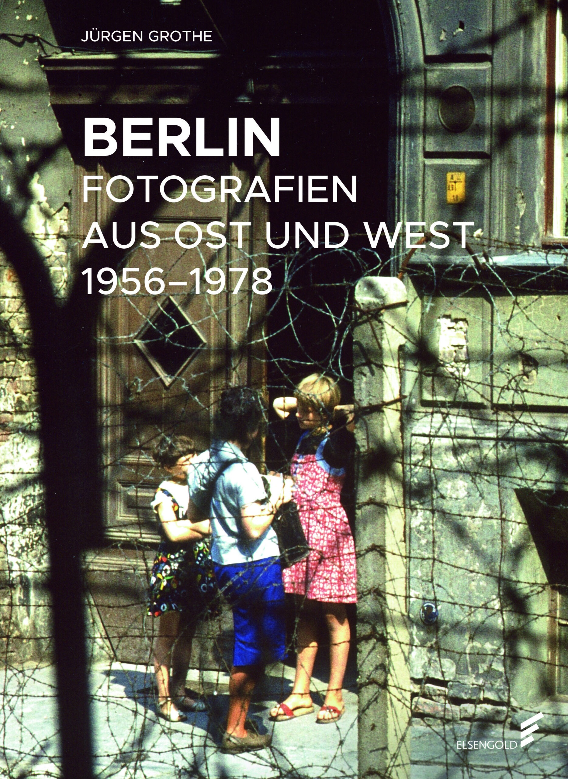 Berlin Fotografien Ost und West