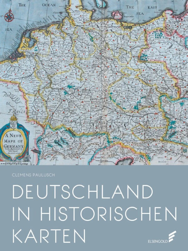 Deutschland in historischen Karten Bildband Karten