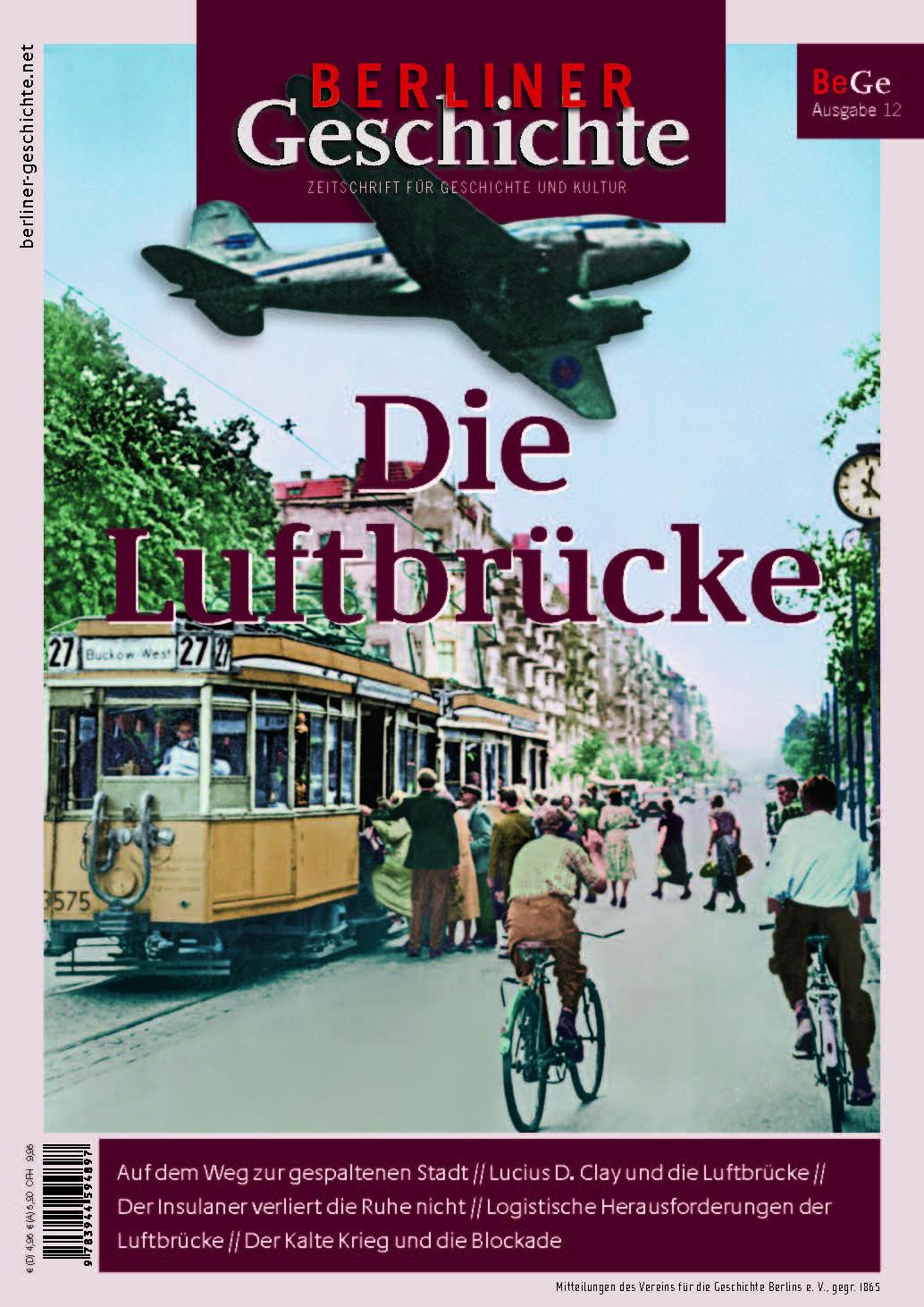 Berliner Geschichte Luftbrücke Zeitschrift