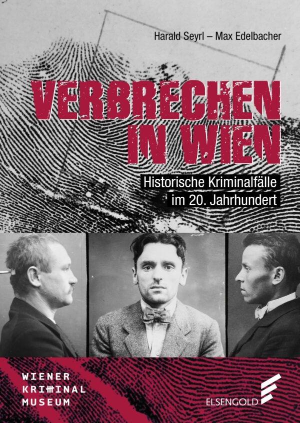 Verbrechen in Wien Kriminalfälle Buch