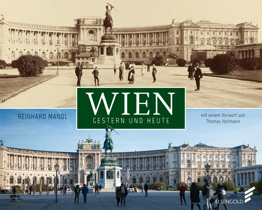 Wien gestern und heute Bildband Fotos Geschichte Cover