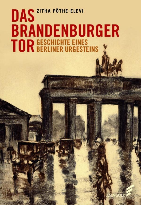 Brandenburger Tor Geschichte Buch Cover