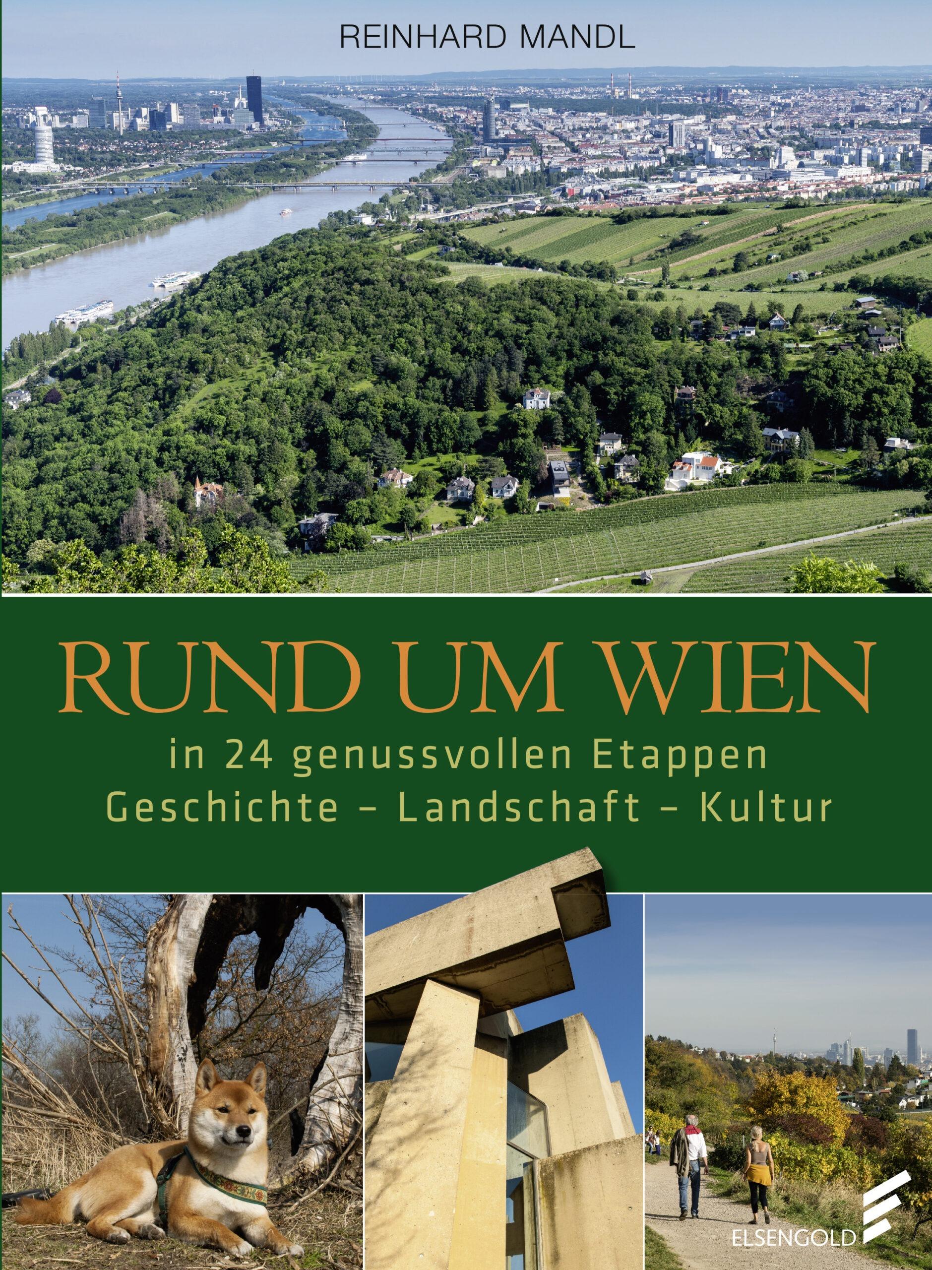Das Bild zeigt das Cover des Buches Rund um Wien von Reinhard Mandl.