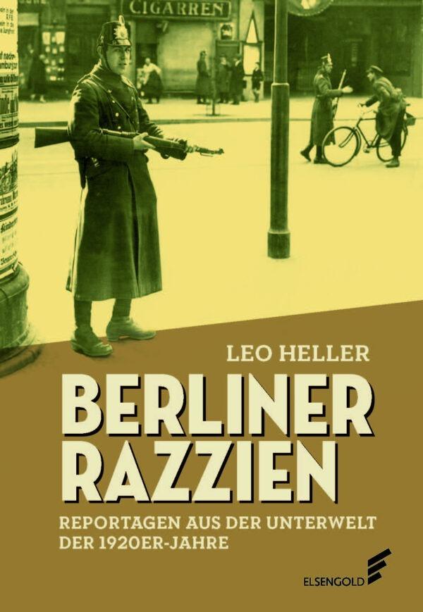Leo Heller Berliner Razzien Buch