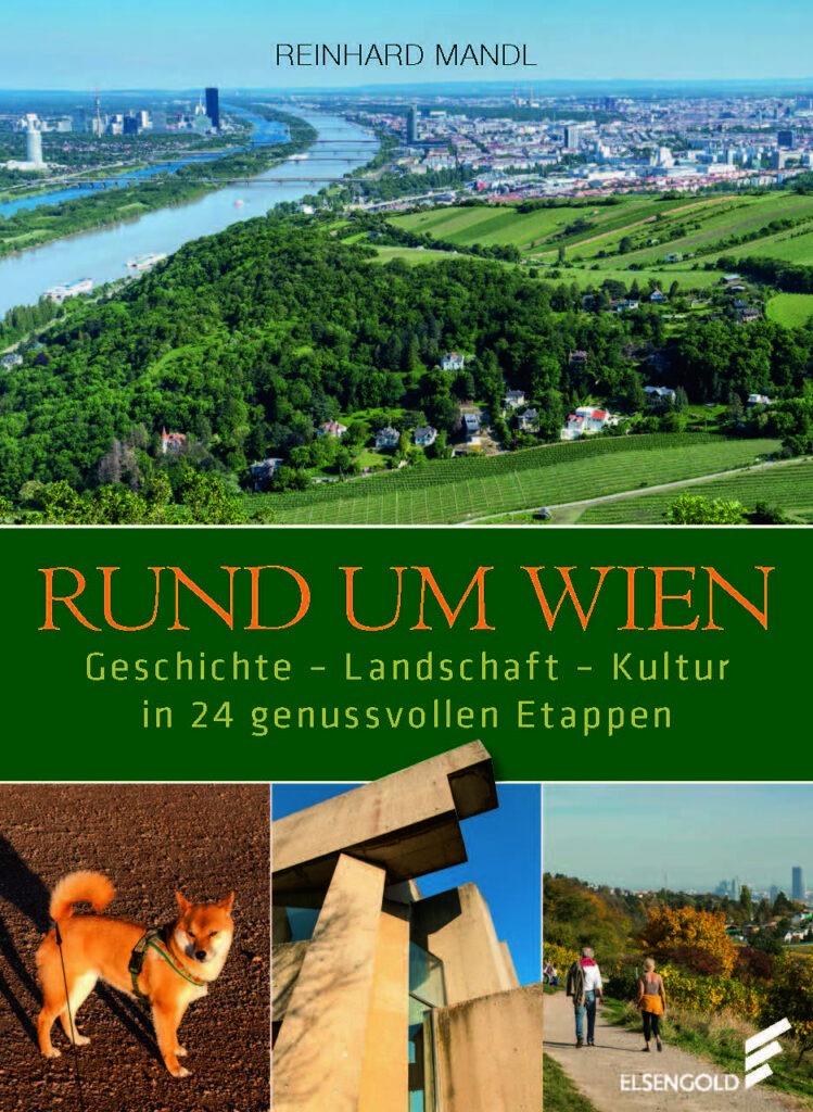 Auf dem Bild sieht man das Cover des Buchs Rund um Wien.