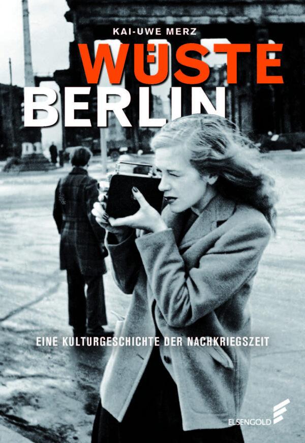 Wüste Berlin Buch Nachrkriegszeit