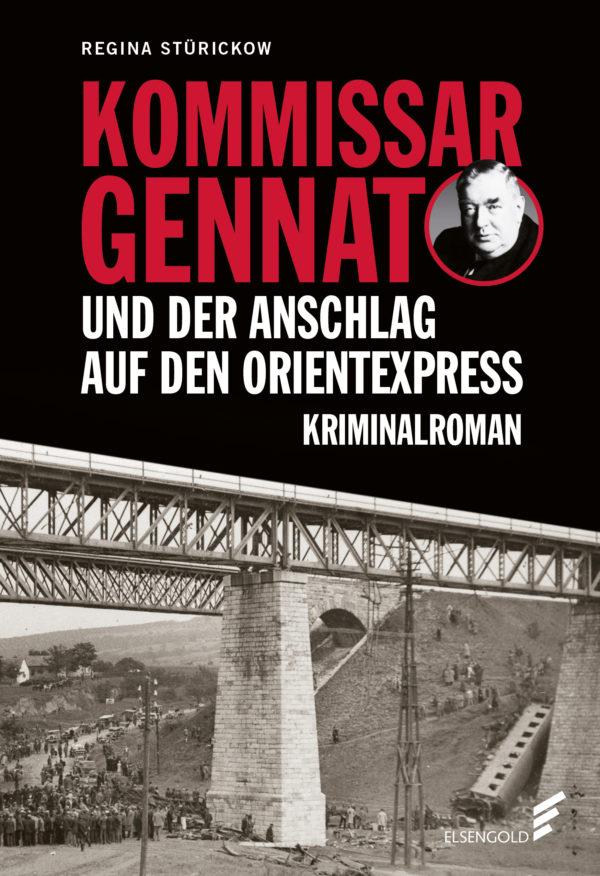 Das Bild zeigt das Cover des Kriminalromans Kommissar Gennat und der Anschlag auf den Orientexpress