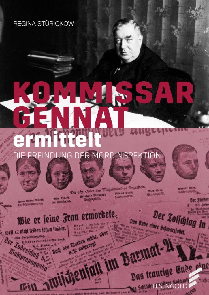 Das Cover des True-Crime-Buches Kommissar Gennat ermittelt.