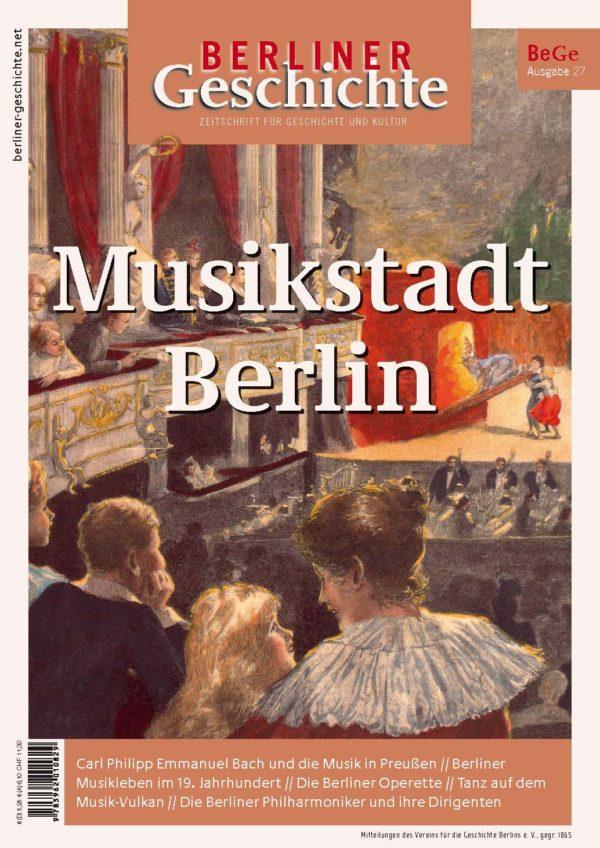 Das Bild zeigt das Cover der Ausgabe Musikstadt Berlin der Zeitschrift Berliner Geschichte.