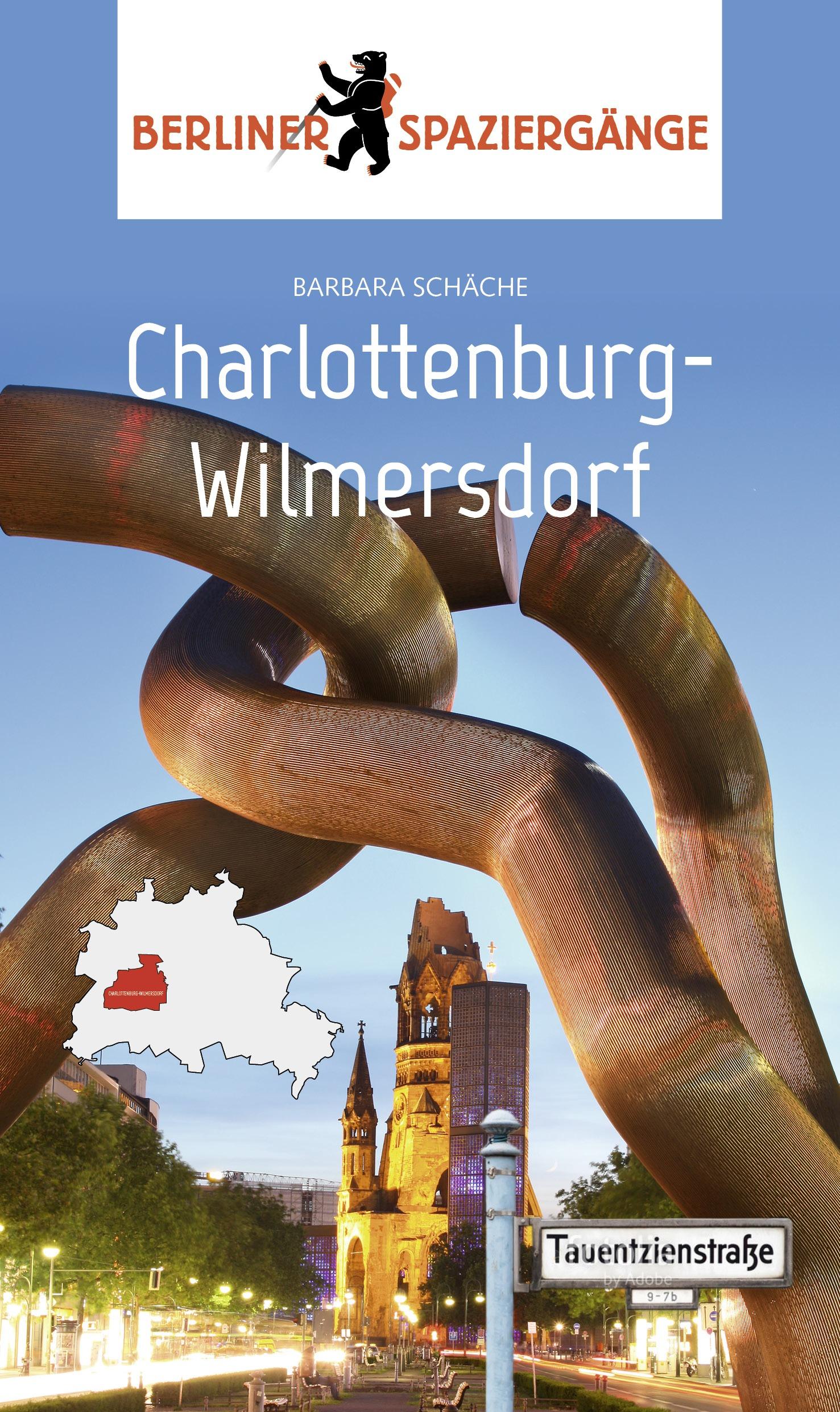 Das Bild zeigt das Cover des Buches Charlottenburg-Wilmersdorf aus der Reihe Berliner Spaziergänge.